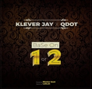 Klever Jay - Base On 1 or 2 Ft. QDot